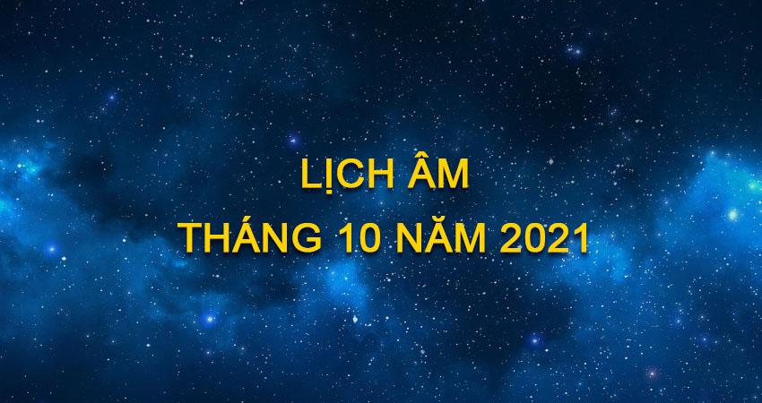 Lịch Âm Tháng 10 Năm 2021 | Lịch Âm Hôm Nay