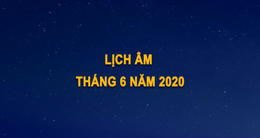 lich-am-thang-6-2020