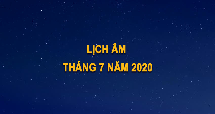 lich-am-thang-7-2020