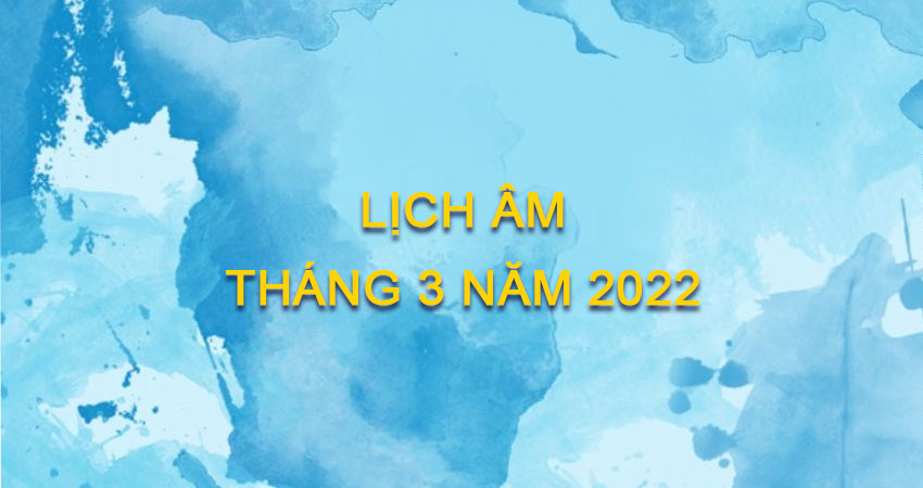 lich-am-thang-3-2022