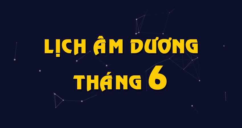 lich-am-duong-thang-6