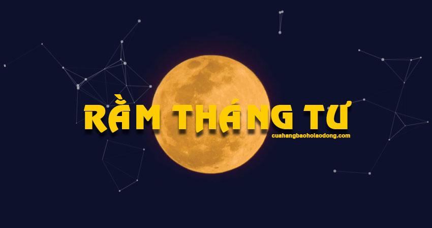 ram-thang-tu-15-4-am-lich